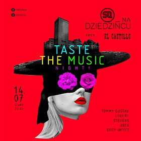 Events: SQ na Dziedzińcu: El Castillo! Pres. Taste The Music Night