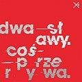 DWA SŁAWY - Poznań