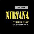 Koncerty: Nirvana Tribute Show by M.OTHERS, Zabrze