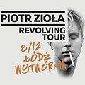 Koncerty: PIOTR ZIOŁA, Łódź