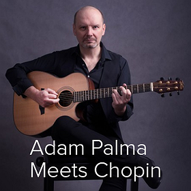 Koncerty: Adam Palma Meets Chopin