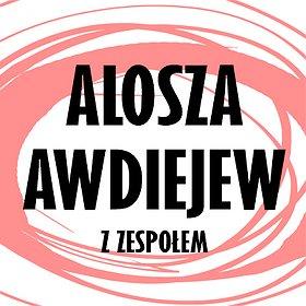Alosza Awdiejew z Zespołem - Koncert Jubileuszowy