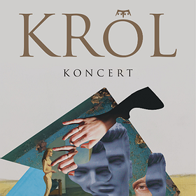 Koncerty: KONCERT KRÓLA